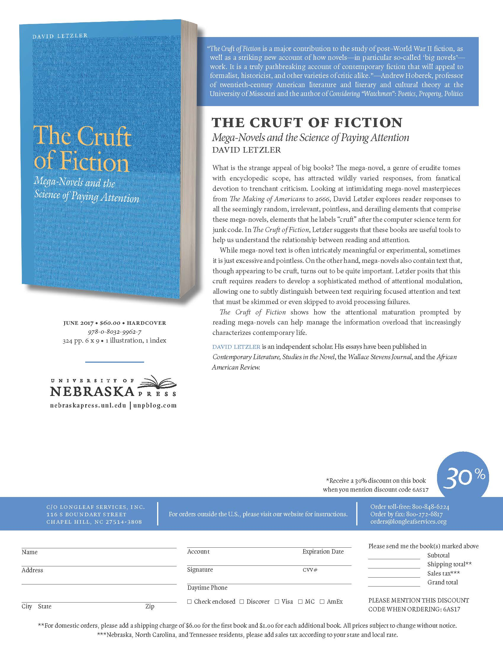 David Letzler. The Cruft of Fiction: Mega-Novels and the Science of Paying Attention. Nebraska University Press, June 2017.
